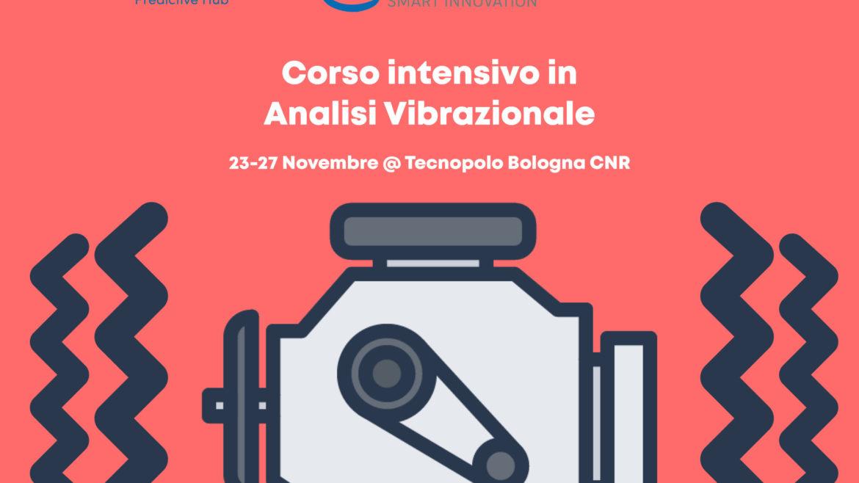 Corso Analisi delle Vibrazioni: 23-27 novembre al Tecnopolo