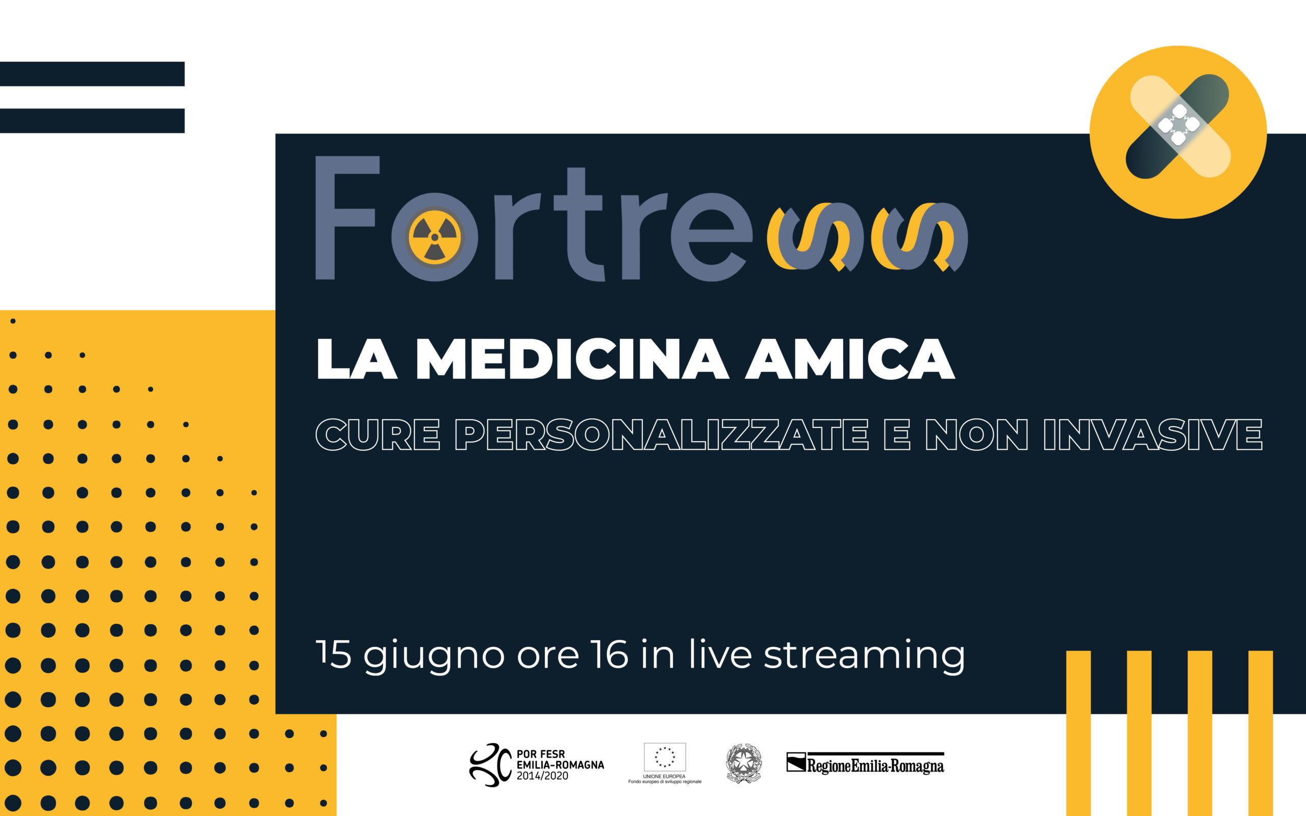 Fortress, la medicina amica: cure personalizzate e non invasive